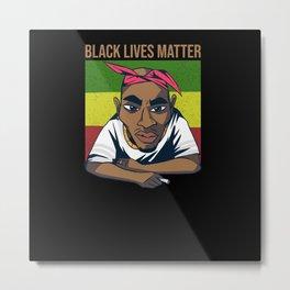 Black Lives Matter Human Rights Metal Print