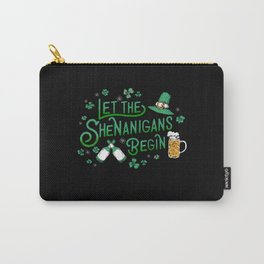Saint Patricks Day Let The Shenanigans Begin Carry-All Pouch