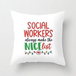 Christmas Social Worker nice list Throw Pillow