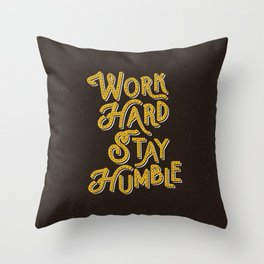 Work Hard Stay Humble hand lettered modern hand lettering typography quote wall art home decor Throw Pillow