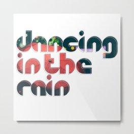 Dancing in the Rain Metal Print