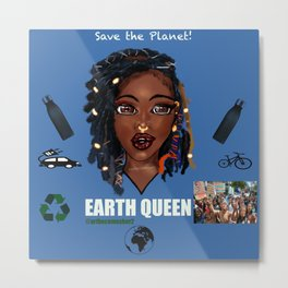 Earth Queen Metal Print