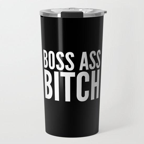 BOSS ASS BITCH (Black & White) by creativeangel