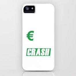 Keep Cash Money Investor Stock Market Crash Forex Gift  iPhone Case