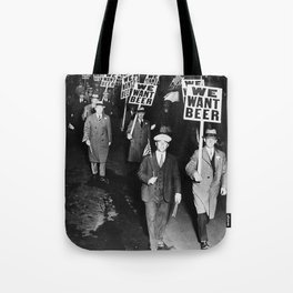 We Want Beer Prohibition Tote Bag