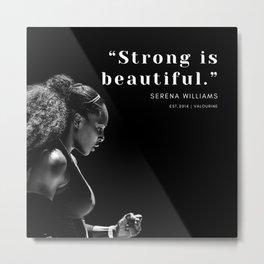 6   |  Serena Williams Quotes | 190518 Metal Print