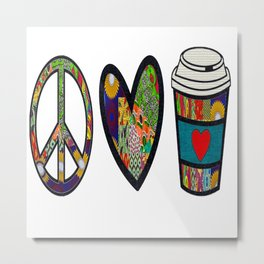 Purple Peace Love and Coffee Metal Print