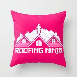 Slater product Roofing Ninja Work Profession Men Woman Gift Throw Pillow