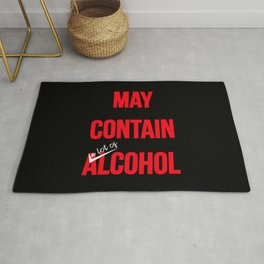 May contain a lot of alcohol. Funny drunk t-shirt. Biy your online now. Rug