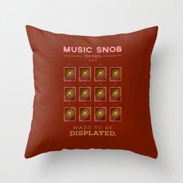 Made to be Displayed — Music Snob Tip #33⅓ B Throw Pillow