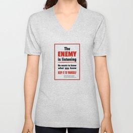 The Enemy Is Listening -- World War 2 Unisex V-Neck
