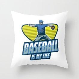 Baseball Is My Life Pitcher Softball Players Baseball Bat Hitters Baseballer Gift Throw Pillow
