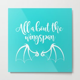 All About the Wingspan blue design Metal Print