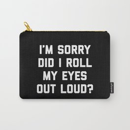 Roll My Eyes Funny Quote Carry-All Pouch