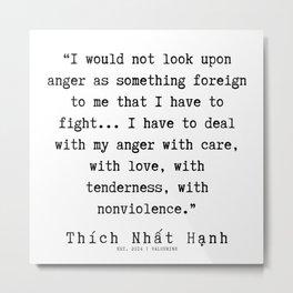 71    Thích Nhất Hạnh Quotes   190919 Metal Print