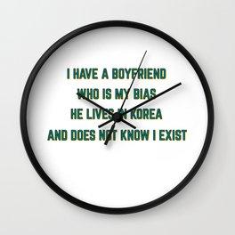Famous & Fabulous Bias Tshirt Design I have a boyfriend Wall Clock