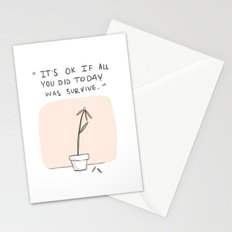 It's ok if all you did today was survive. Stationery Cards