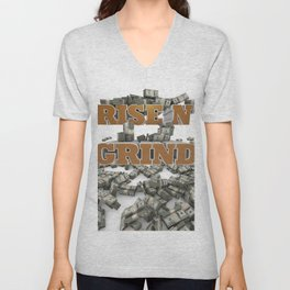 Rise N' Grind - Another Day, Another Dollar Motivation and Success Unisex V-Neck