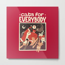 Cats for Everybody Metal Print