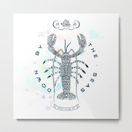Lobster - Salt Club 76 - Down by the Sea Metal Print