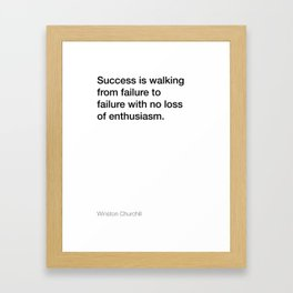 Winston Churchill quote about success [White Edition] Framed Art Print