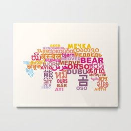 Bear in Different Languages Metal Print