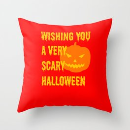 Wishing you a very scary Halloween Party Gift Throw Pillow