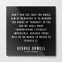 71      George Orwell Quotes   190529   Black Metal Print