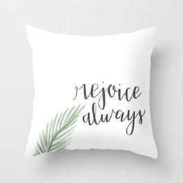 rejoice always // watercolor bible verse palm branch Throw Pillow