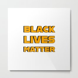 BLACK LIVES MATTER - Black and Yellow bold letters Metal Print