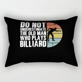 Do Not Underestimate Old Man Plays Billiard Pool Rectangular Pillow