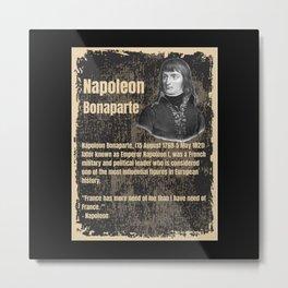 Napoleon Bonaparte -Biography Metal Print