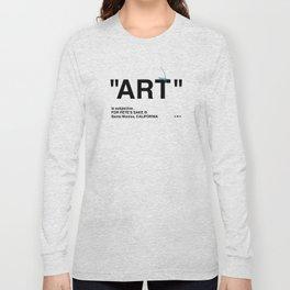 """""""ART"""" Long Sleeve T-shirt"""