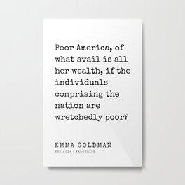45    Emma Goldman Quotes   200607   The Great Feminist Metal Print