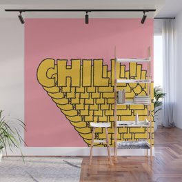 Chill Chill Chill! Wall Mural