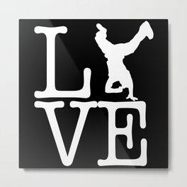 Breakdance Love Metal Print