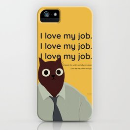 I love my job cat on shirt office cubicle worker  iPhone Case