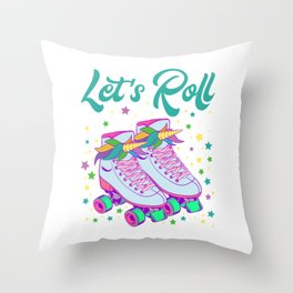 """""""Let's Roll"""" Roller Skate Birthday Girl Is A Awesome Gift For The Birthday Princess T-shirt Design Throw Pillow"""