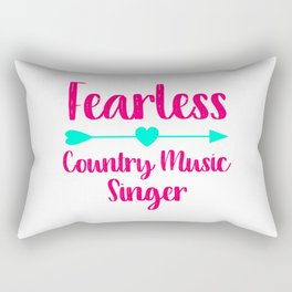 Fearless Country Music Singer Fun Quote Rectangular Pillow