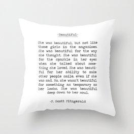 Beautiful Quote F. Scott Fitzgerald Throw Pillow