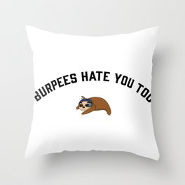 Hate Burpees? Throw Pillow
