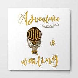 Adventure is Waiting Retro Hot Air Balloon Pilot Metal Print