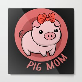 Pig Mom Mini Pig Farmer Metal Print