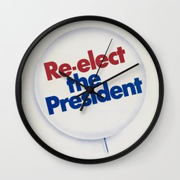 Vintage Poster - Re-elect the President (1972) Wall Clock