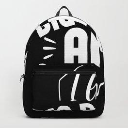 I Like big Blocks and i cannot lie Backpack