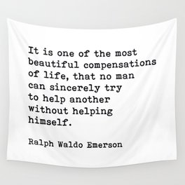 It Is One Of The Most Beautiful Compensations, Ralph Waldo Emerson Quote Wall Tapestry