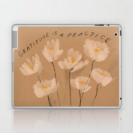 Gratitude Is A Practice Laptop & iPad Skin