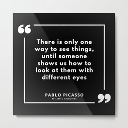 34 |  Pablo Picasso Quotes | 190829 Metal Print