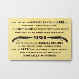 Duel Rules Metal Print