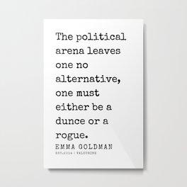 22    Emma Goldman Quotes   200607   The Great Feminist Metal Print
